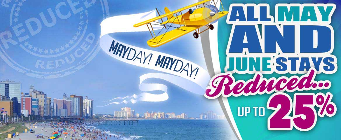 Save up to 25% off North Myrtle Beach Condos in May & June